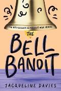 Lemonade War 03 Bell Bandit