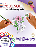 Peterson Field Guide Coloring Books: Wildflowers [With Sticker(s)] (Peterson Field Guide Coloring Books)