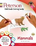 Peterson Field Guide Coloring Books: Mammals [With Sticker(s)]