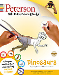 Peterson Field Guide Coloring Books: Dinosaurs (Peterson Field Guide Coloring Books)