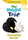 Lemonade War 05 The Magic Trap