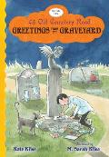 43 Old Cemetery Road #06: Greetings from the Graveyard