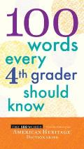 100 Words Every Fourth Grader Should Know (100 Words)