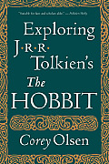 "Exploring J.R.R. Tolkien's ""The Hobbit"" by Corey Olsen"