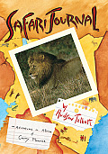 Safari Journal: The Adventures in Africa of Carey Monroe