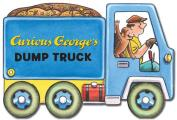 Curious George's Dump Truck (mini movers shaped board books)