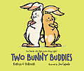 Two Bunny Buddies