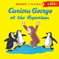 Curious George at the Aquarium with Downloadable Audio (Curious George)