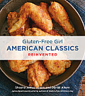 Gluten-Free Girl American Classics Reinvented