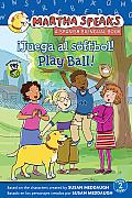 Juega Al Softbol!/Play Ball! (Martha Speaks/Martha Habla)