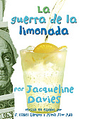 La Guerra de la Limonada = The Lemonade War