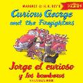 Jorge El Curioso y Los Bomberos/Curious George and the Firefighters (Bilingual Ed.) W/Downloadable Audio (Curious George)