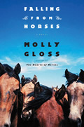 Falling From Horses Signed Edition by Molly Gloss