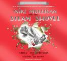 Mike Mulligan & His Steam Shovel 75th Anniversary