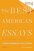 The Best American Essays 2014 (Best American)