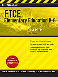 Cliffsnotes Ftce Elementary Education K-6, Second Edition