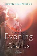 Evening Chorus A Novel