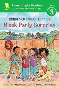 Bradford Street Buddies: Block Party Surprise (Bradford Street Buddies)