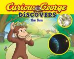 Curious George Discovers the Sun (Science Storybook) (Curious George Discovers)