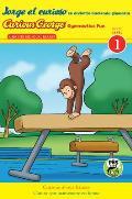 Jorge El Curioso Se Divierte Haciendo Gimnasia/Curious George Gymnastics Fun Bilingual (Cgtv Reader) (Curious George: Level 1)