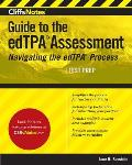 Cliffsnotes Guide to the Edtpa Assessment: Navigating the Edtpa Process