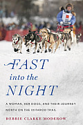 Fast Into the Night: A Woman, Her...