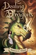 Enchanted Forest Chronicles #01: Dealing with Dragons