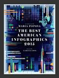 The Best American Infographics 2015 (Best American)