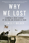 Why We Lost: A Generals Inside...