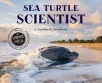 Sea Turtle Scientist (Scientists in the Field)