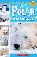 Polar Animals Scholastic Reader Level 1