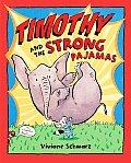 Timothy & The Strong Pajamas