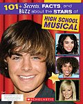 101+ Secrets, Facts, and Buzz about the Stars of High School Musical (High School Musical)