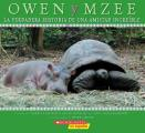 Owen y Mzee: La Verdadera Historia de Una Amistad Increible (Owen and Mzee) Cover