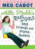 Allie Finkles Rules For Girls 03 Best Friends & Drama Queens