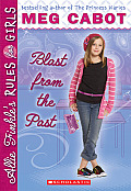 Allie Finkles Rules for Girls Book 06 Blast From the Past