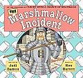 Marshmallow Incident