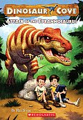 Dinosaur Cove #01: Attack of the Tyrannosaurus