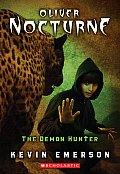 Oliver Nocturne 04 Demon Hunter