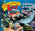 Dolphins in Danger (Adventures of Riley)