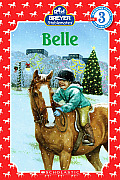 Belle (Scholastic Reader Breyer Stablemates - Level 3)