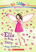 Rainbow Magic: Petal Fairies #07: Ella the Rose Fairy Cover