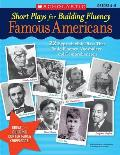 Short Plays for Building Fluency Famous Americans 22 Reproducible Plays That Build Fluency Vocabulary & Comprehension