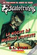 La Noche del Muneco Viviente Night of the Living Dummy
