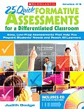 25 Quick Formative Assessments for a Differentiated Classroom Easy Low Prep Assessments That Help You Pinpoint Students Needs & Reach All Learner