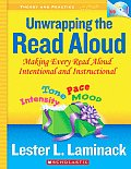 Unwrapping the Read Aloud Making Every Read Aloud Intentional & Instructional With DVD