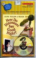 How Do Dinosaurs Say Goodnight With Paperback Book