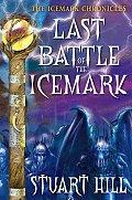 Icemark Chronicles 03 Last Battle of the Icemark