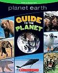Guide to the Planet (Planet Earth) Cover