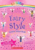 Fairy Style Fashion Sticker Book [With Stickers] (Rainbow Magic)